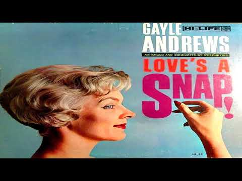 Gayle Andrews – Love's A Snap! (1960)  GMB