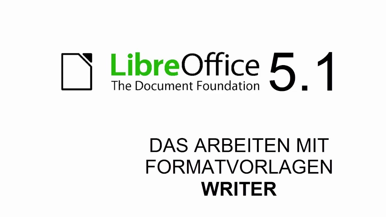 Libreoffice 51 Writer übung Formatvorlagen Deutsch Youtube