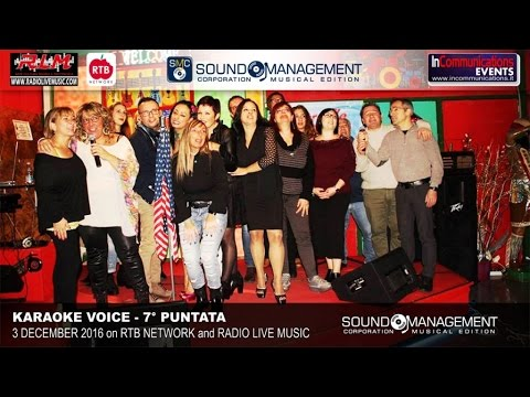 Karaoke Voice Live on RTB Network & Radio Live Music - 3 Dicembre 2016 - 7° Puntata
