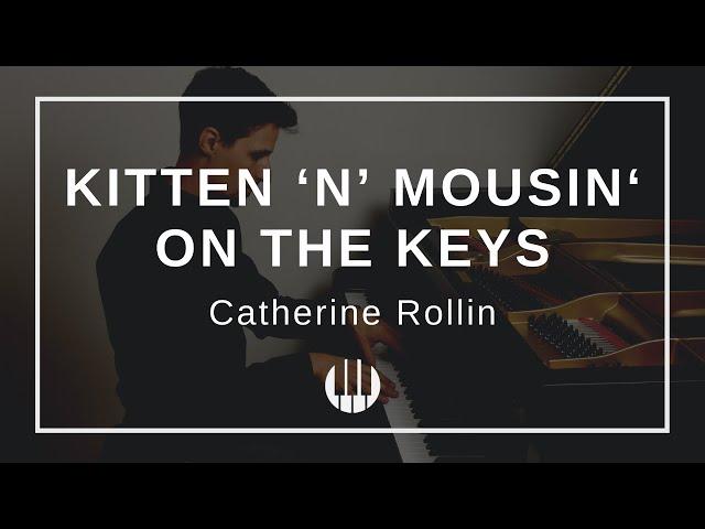 Kitten 'n' mousin' on the keys by Catherine Rollin