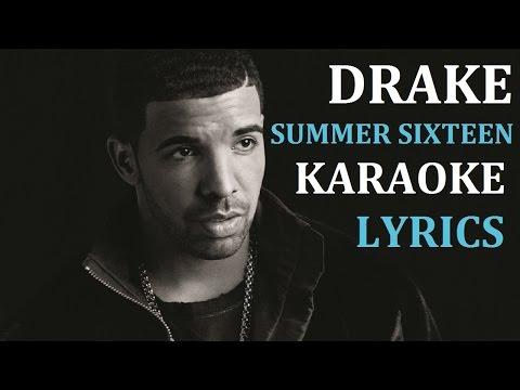 DRAKE - SUMMER SIXTEEN KARAOKE COVER LYRICS
