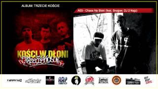 A03. Kości w Dłoni - Chaos Na Bloki ( feat. Snajper, DJ 2 Najz )