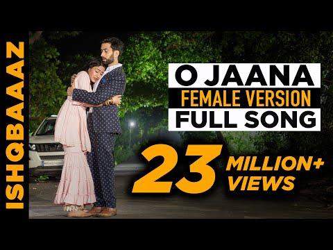 O jaana full song - IshqBaaz title song full version Female voice