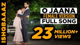 vuclip O jaana full song - IshqBaaz title song full version Female voice | Screen Journal