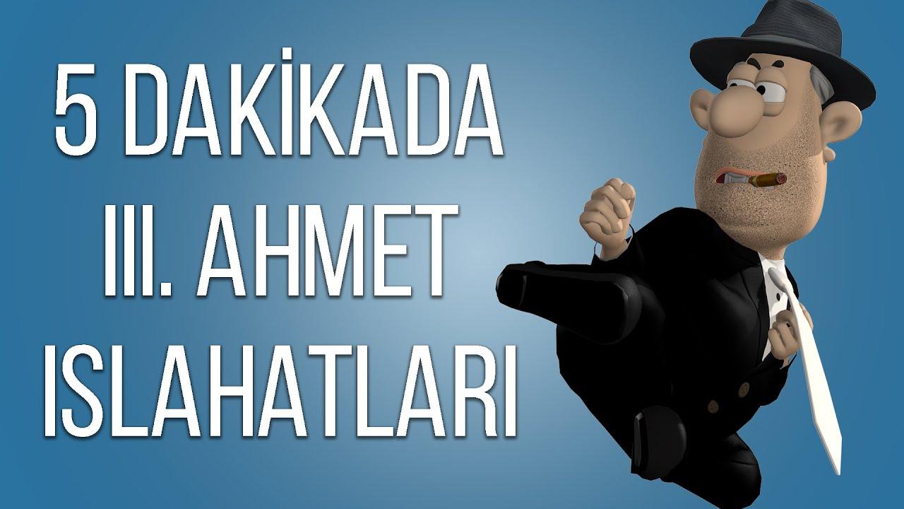 AVRUPA VE OSMANLI DEVLETİ (XVIII. YÜZYIL) - III. Ahmet Dönemi Islahatları