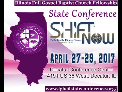 Full Gospel Baptist Church State of Illinois Conference Promo