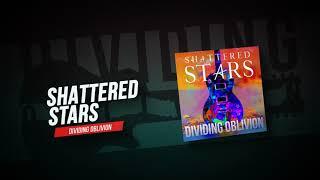 Shattered Stars - Song
