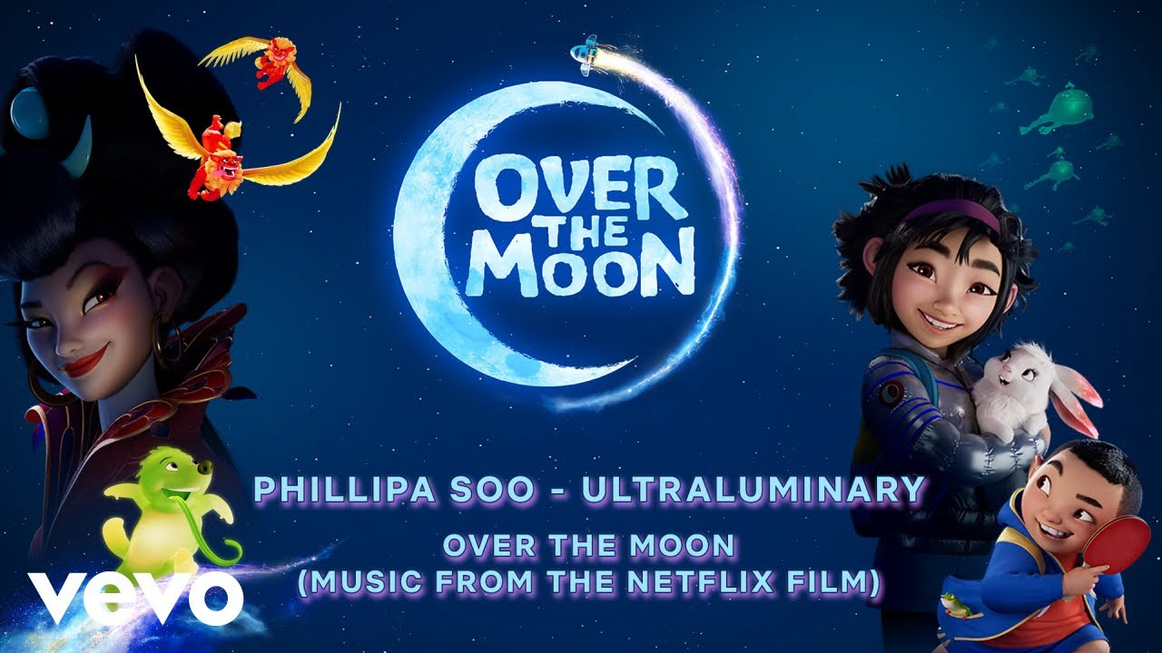 Phillipa Soo - Ultraluminary | Over the Moon (Music From the Netflix Film)