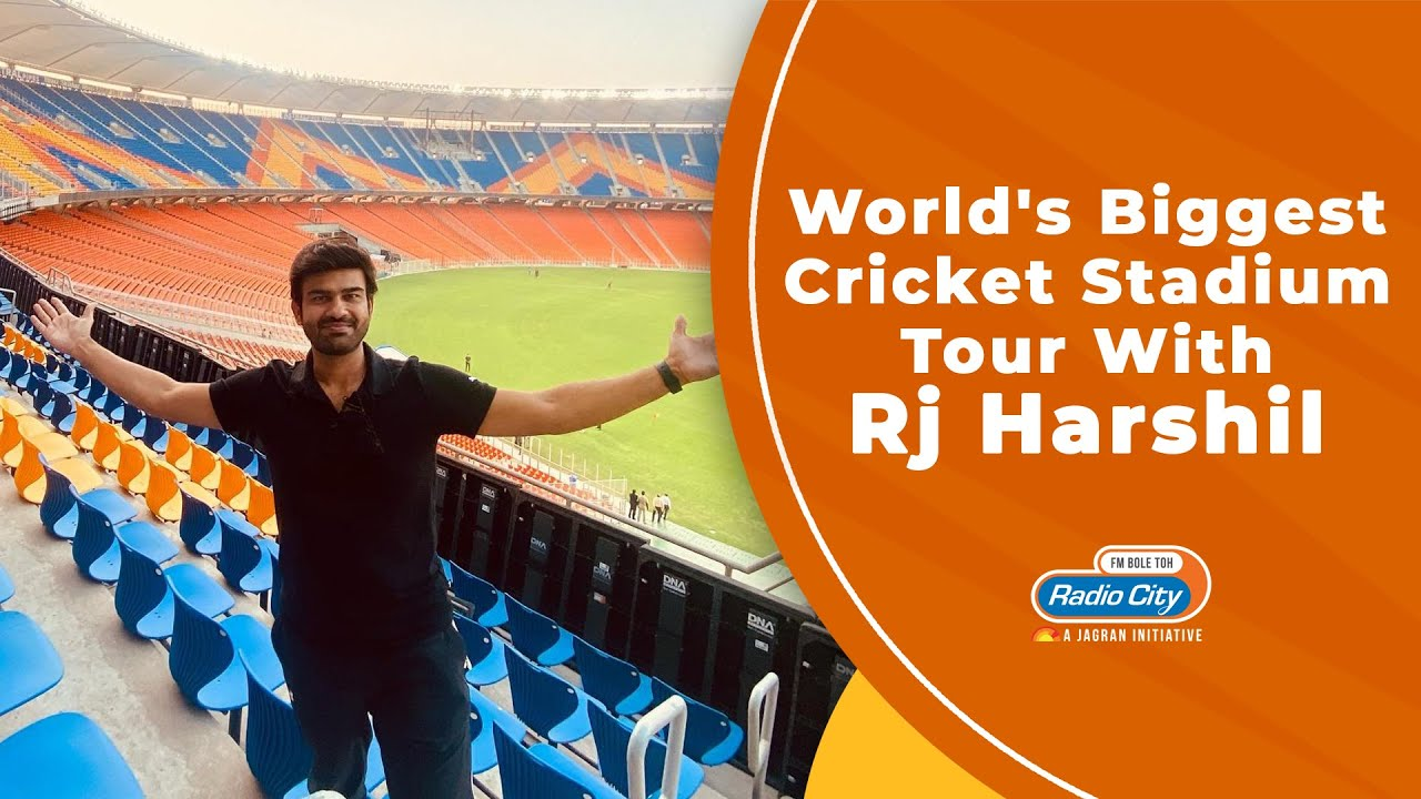 World's Biggest Cricket Stadium Tour with RJ Harshil | Ahmedabad - Radio City India