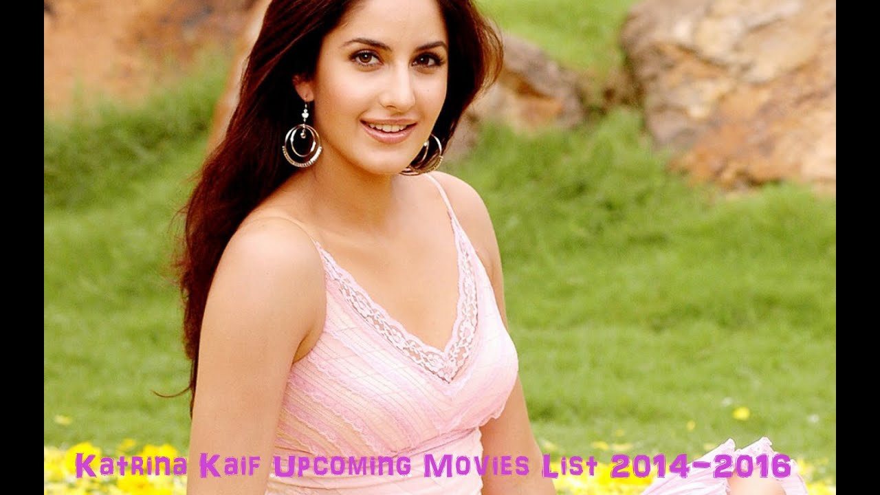 Katrina Kaif Upcoming Movies List 2014-2016 - YouTube