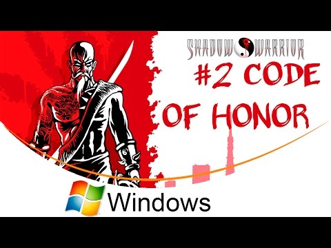 Shadow Warrior Classic Redux Ep.2: Code of Honor [Windows] [100% Guide] from YouTube · Duration:  3 hours 23 minutes 38 seconds