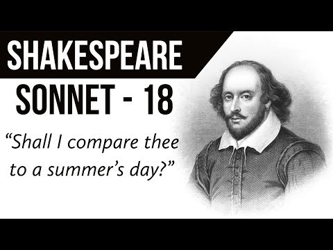 English Poem - Sonnet 18 by William Shakespeare - Shall I compare thee to a summer's day?