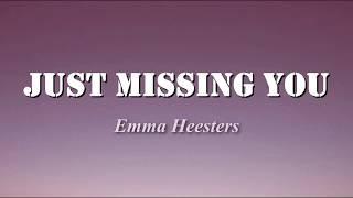 Just Missing You - Emma Heesters (Lyrics)