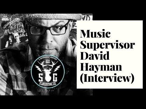 Music supervisor David Hayman
