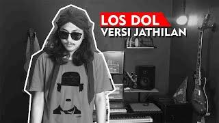 LOS DOL VERSI JATHILAN Cover By Mas Bagus