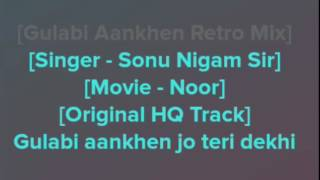 Gulabi Aankhe | Karaoke With Lyrics | From Noor Movie