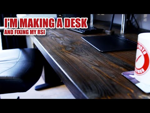 Making A New Computer Desk: Fixing my RSI (part 1) [155]
