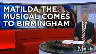 Matilda The Musical returns to the Midlands | BBC Midlands