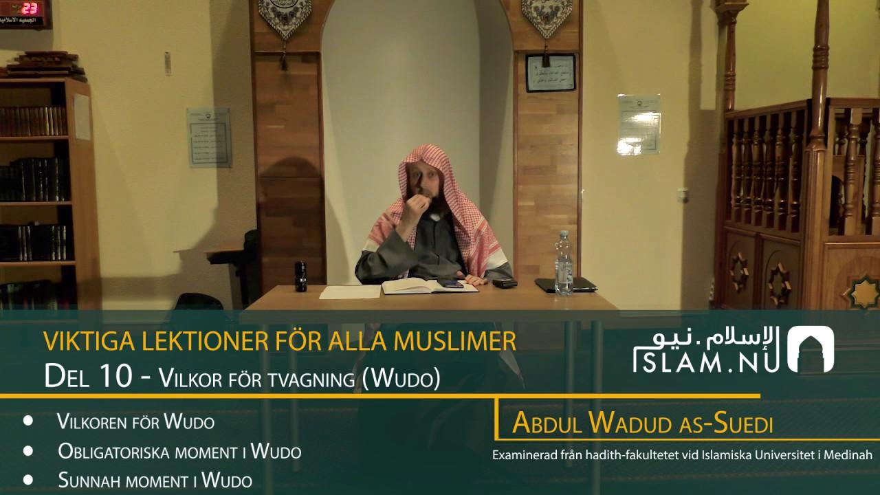 Viktiga Lektioner För Varje Muslim | del 10 | Abdul Wadud