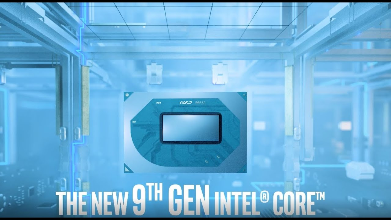 9th Gen Intel Core: The Most Powerful Laptop Platform