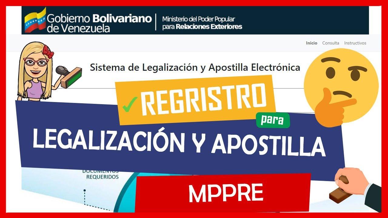 Cómo Registrarse En El Sistema De Legalización Y Apostilla Mppre Youtube