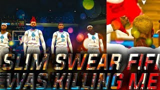 SLIM SWEAR FIFI WAS KILLING ME vs Shut Up & Hoop x NBA 2K19 ProAM