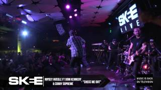 "Nipsey Hussle and Dom Kennedy perform ""Checc Me Out"" on SKEE LIVE !"