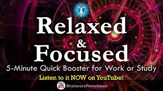 """Get More Brain Power! 5-Minute Quick Booster for Work & Study, Feel """"Relaxed and Focused"""" Instantly."""