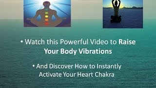 How To Raise Your Vibrations-Powerful Meditation Music to Energise Chakras!