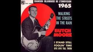 1965 Butch Moore - Walking The Streets In The Rain