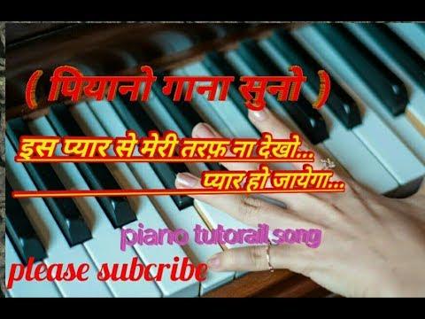 is-pyar-se-meri-taraf-naa-dekho-..pyar-ho-jayega....-keybord-cover-song