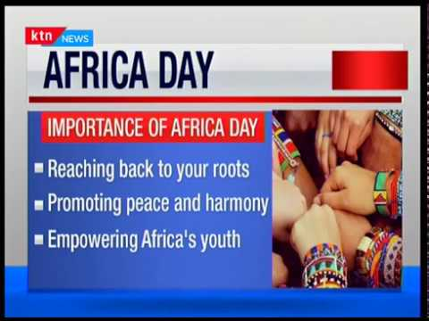 Africa Day:Marked every 25th of may celebrates Africa unity