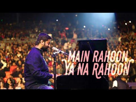 Main Rahoon ya na rahoon by ARIJIT SINGH LIVE | Piano medley