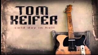 "Tom Keifer   ""Cold Day in Hell"""