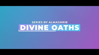 Divine Oaths | Trailer | Ramadan 2021 Series