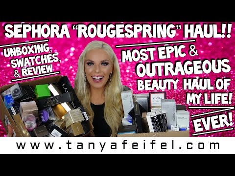 Sephora Rouge/VIB Haul!! Most Epic & Outrageous Beauty Haul Of My Life! Ever! | Tanya Feifel