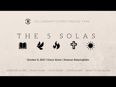 Grace Alone - Kesavan Balasingham (October 8, 2017)