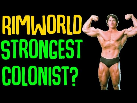 Strongest Colonist Possible In Vanilla Rimworld?