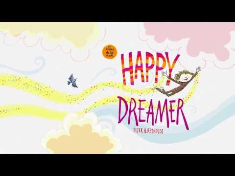 Happy Dreamer by Peter H. Reynolds