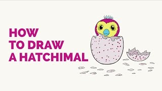 How to Draw a Hatchimal in a Few Easy Steps: Drawing Tutorial for Kids and Beginners