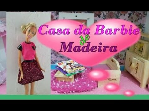 Casa da barbie de madeira por isabela youtube - Casa de barbie ...