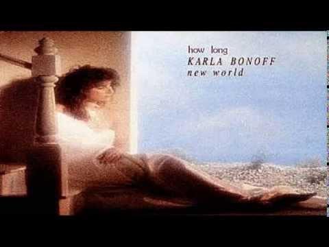 Karla Bonoff - How Long