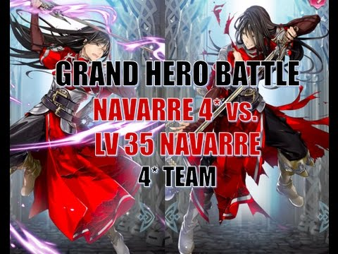 Fire Emblem Heroes - Grand Hero Battle 4* Navarre vs. Lv 40 Navarre
