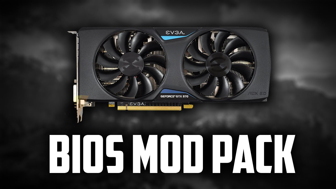 EVGA GTX 970 FTW+ | EXTREME BIOS MOD PACK
