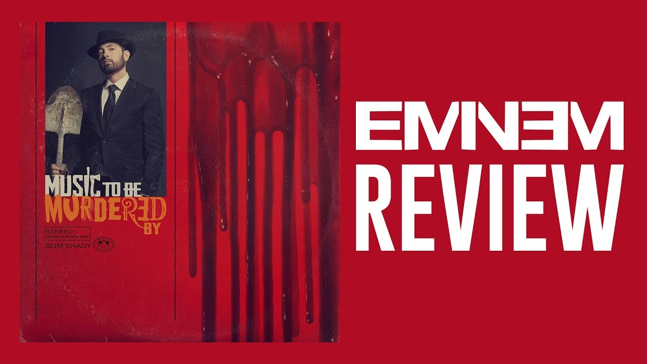 Eminem Music to be Murdered By Review