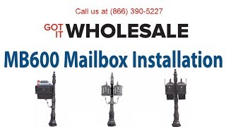 Got It Wholesale | Mb600 Mailbox Assembly - Installing Mailbox