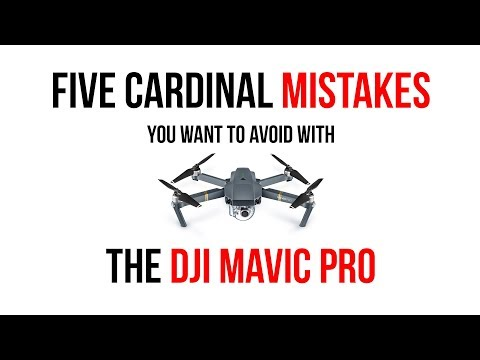 Five cardinal mistakes you want to avoid with DJI Drones
