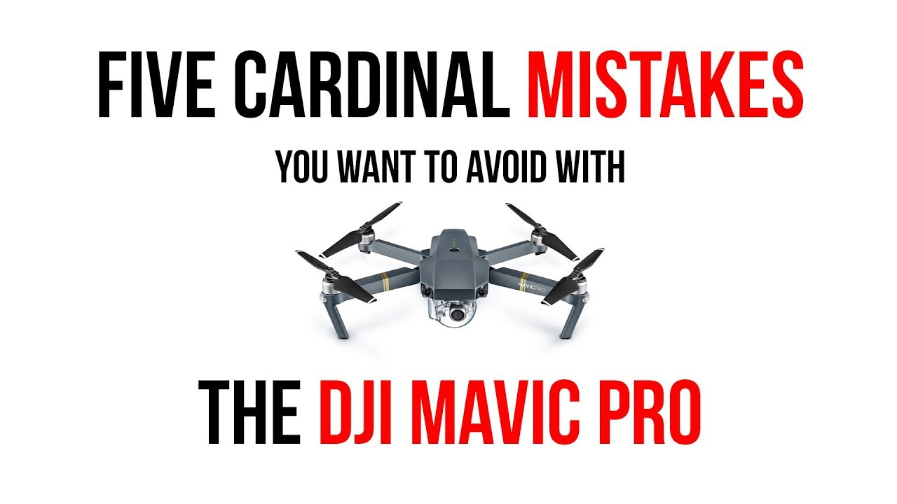 Five cardinal mistakes you want to avoid with DJI Drones - DIY