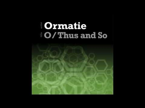 Ormatie - O - HOPE RECORDINGS