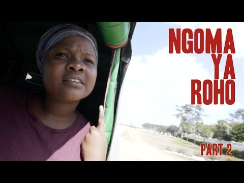Ngoma ya Roho - Part 2 (Bongo Movie)